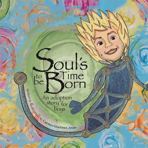 Soul's Time to be born, an adoption story for boys