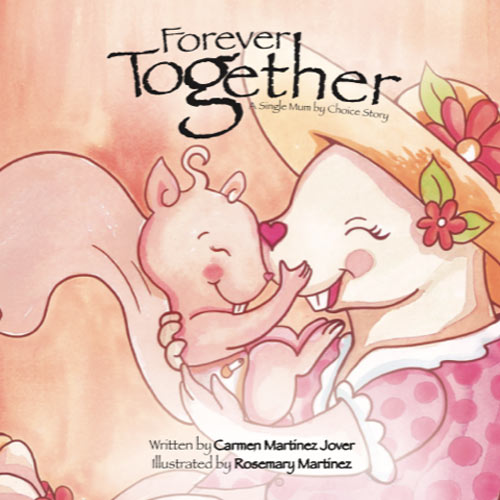 Forever Together, a single mum by choice story