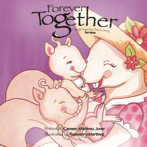 Forever Together for twins, a single mum by choice story